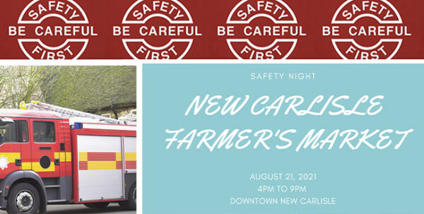 Farmers Market - Health & Safety Night @ Main Street, New Carlisle | New Carlisle | Ohio | United States